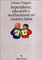 Imperialismo Educacion y Neoliberalismo En America