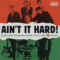 Ain't It Hard: Sunset Strip Sound of Viva