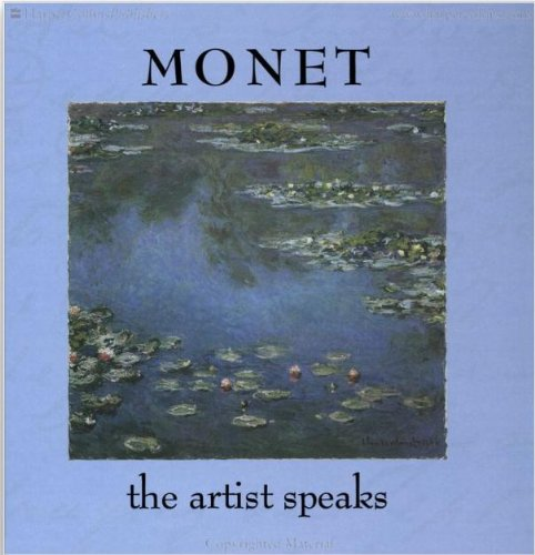 Monet: The Artist Speaksの詳細を見る