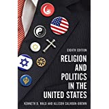 Religion and Politics in the United States 8ed