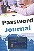 Password Journal: Ideal for People Who Don't Remember Passwords (100 Pages 6 x 9 )