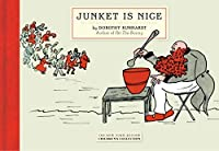 Junket Is Nice (New York Review Children's Collection) by Dorothy Kunhardt(2013-06-25)