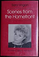 Scenes from the Homefront (Illinois Short Fiction)