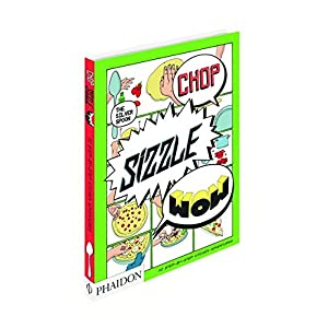Chop, Sizzle, Wow (Silver Spoon)