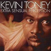 Extra Sensual Perception by KEVIN TONEY (1999-08-17)