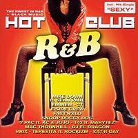 Hot R B Club