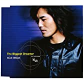 The Biggest Dreamer(通常盤)