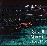 リュドヴァール、ミェルヴァ ~ 砕氷船 (ノルウェー伝統音楽) (Isbrytaren) [輸入盤]
