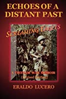 Echoes of a Distant Past: Screaming Eagles