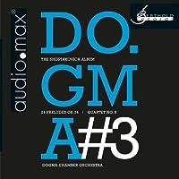Shostakovich: Dogma No. 3 the Shostakov