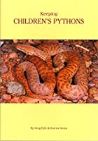 Keeping Children's Pythons by Greg Fyfe Darren Green(2001-01-01)