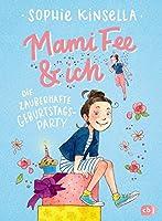 Mami Fee & ich - Die zauberhafte Geburtstagsparty: Mit Glitzerfolien-Cover