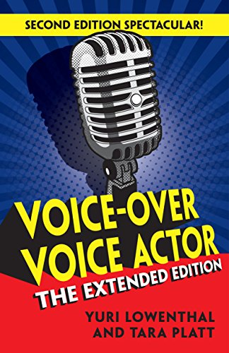 Voice-Over Voice Actor: The Extended Edition (English Edition)