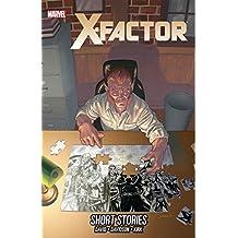 X-Factor Vol. 19: Short Stories (X-Factor (2005-2013))