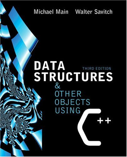 Download Data Structures and Other Objects Using C++ (3rd Edition) (Savitch Series) 032119716X