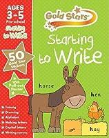Gold Stars Starting to Write Ages 3-5 Pre-school (Gold Stars Preschool Workbooks)
