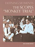 "The Scopes ""Monkey Trial"" (Defining Moments)"