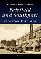 Fairfield and Southport in Vintage Postcards (Postcard History Series)