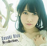 Recollections【初回限定盤】(CD+DVD)