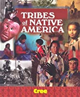 Cree (Tribes of Native America)