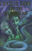 Charlie Bone and the Invisible Boy (Children of the Red King)
