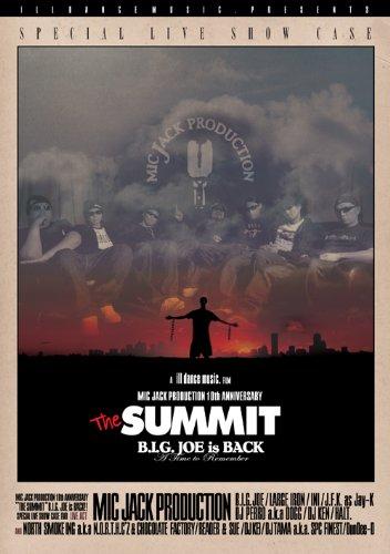 "MIC JACK PRODUCTION 10TH ANNIVERSARY ""THE SUMMIT"" B.I.G. JOE IS BACK!!! [DVD]"