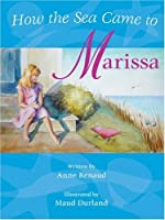 How the Sea Came to Marissa