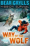 Mission Survival 2: Way of the Wolf: Survival - Way of the Wolf (English Edition)