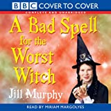 Bad Spell for Worst Witch