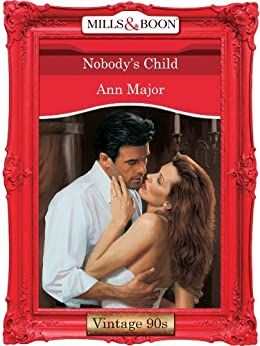 [Major, Ann]のNobody's Child (Mills & Boon Vintage Desire) (English Edition)