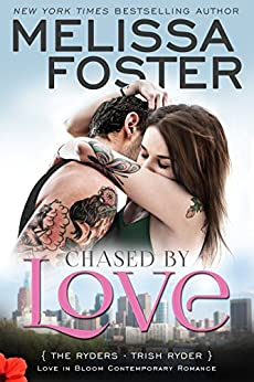 Chased by Love (Love in Bloom: The Ryders): Trish Ryder by [Foster, Melissa]