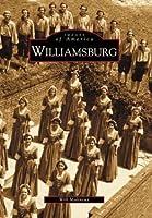 Williamsburg (Images of America (Arcadia Publishing))