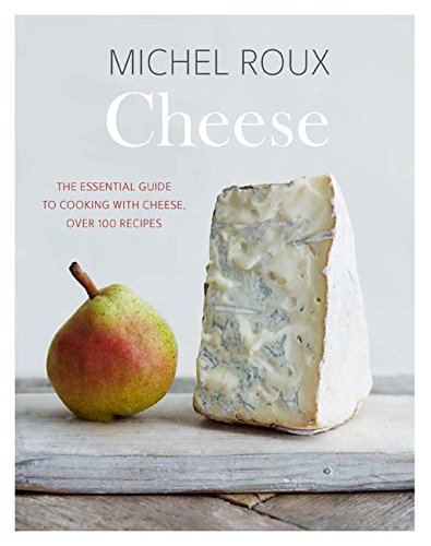 Cheese: The essential guide to...