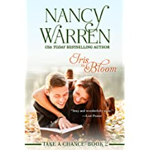 Iris in Bloom (Take a Chance, Book 2)