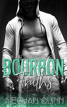 Bourbon Truths (The Jett Girl Series Book 4) by [Quinn, Meghan]
