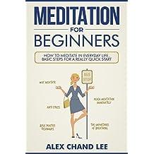 Meditation for Beginners: Easy Guide to Begin Meditation for Skeptics, stress management