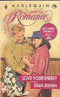Love Your Enemy (Harlequin Romance)