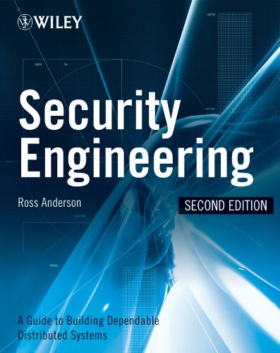 Download Security Engineering: A Guide to Building Dependable Distributed Systems 0470068523