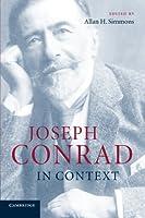 Joseph Conrad in Context (Literature in Context) by Unknown(2014-07-17)
