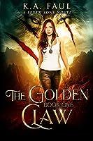 The Golden Claw: An Urban Fantasy Action Adventure