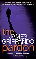 The Pardon (Jack Swyteck Novel)