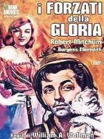 I Forzati Della Gloria [Italian Edition]