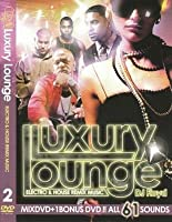 LUXURY LOUNGE 2 - ELECTRO & HOUSE REMIX MUSIC 2DVD!LADY GAGA,BLACK EYED PEAS収録☆