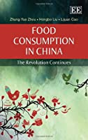 Food Consumption in China: The Revolution Continues