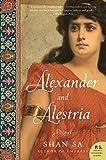 Alexander and Alestria: A Novel (P.S.)