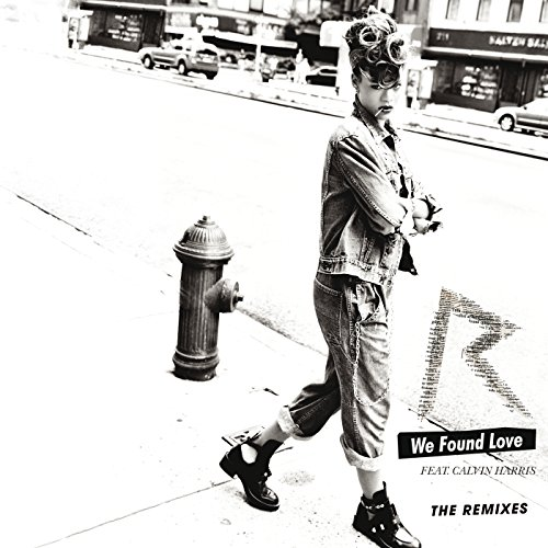 We Found Love [feat. カルヴィン・ハリス]