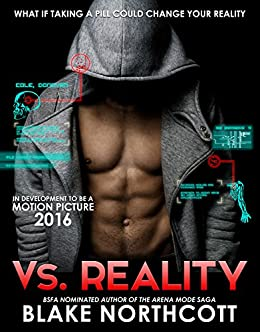 Vs. Reality (The Vs. Reality Series Book 1) by [Northcott, Blake]