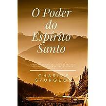 O Poder do Espírito Santo (Portuguese Edition)