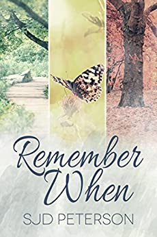 Remember When by [Peterson, SJD]