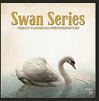 Swan Series: Great Classical Performances Vol. 6【CD】 [並行輸入品]